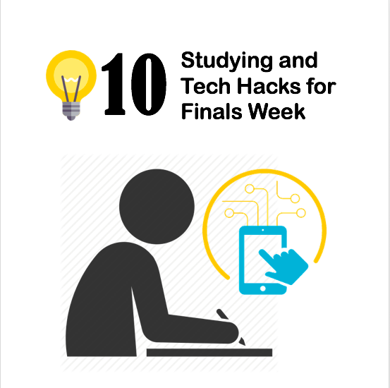 10 Study and tech hacks for finals week